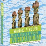 Mała wielka Wyspa Wielkanocna – książka Marka Fiedlera