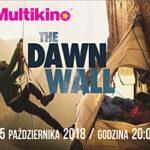 """Pokaz filmu """"The Dawn Wall"""" – 25.10.2018"""