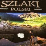 Szlaki Polski – twój przewodnik po trasach turystycznych naszego kraju